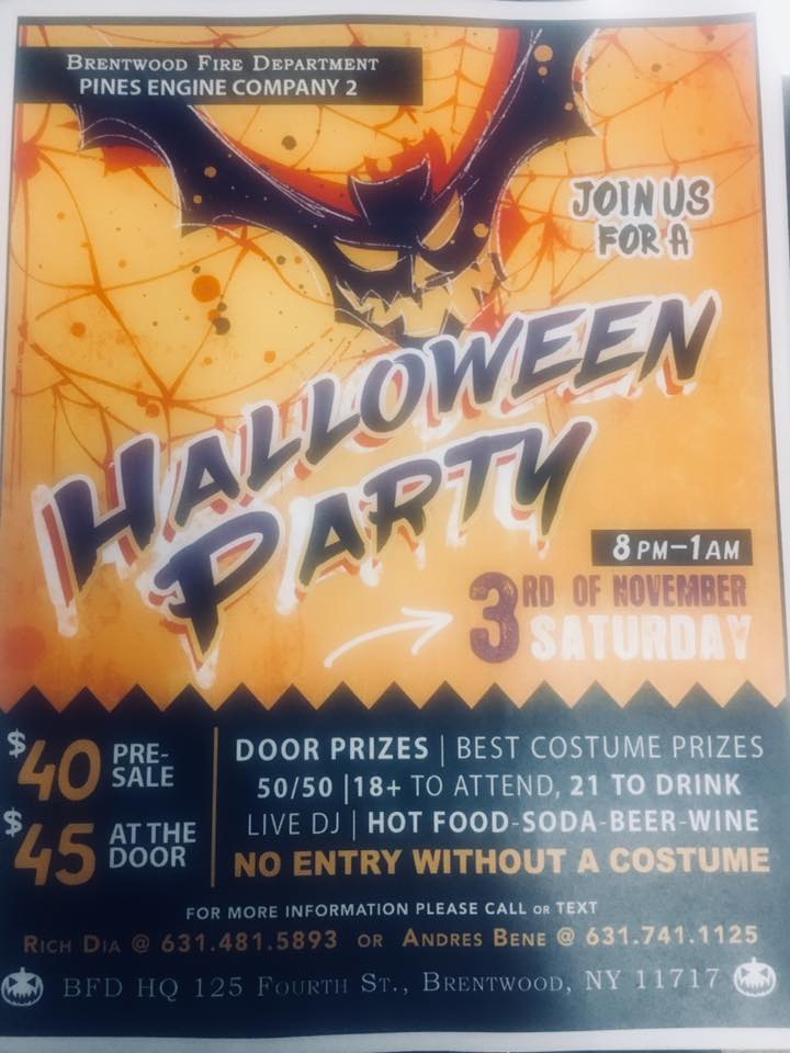 Pines Engine Co # 2 host Halloween Party on Nov 3rd.